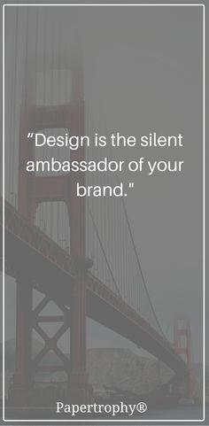 Design speaks so much about your brand! #QOTD