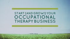 Do you have an OT-related business idea or desire to start your own occupational therapy practice someday? If so, that is awesome! Thank you! Every thriving profession needs entrepreneurs to drive innovation. The rapidly changing landscape of therapy and health care will definitely be opening new niches to serve our clients.