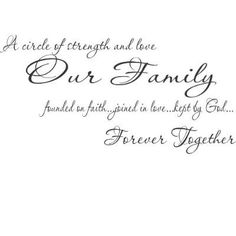 Inspirational Bible Verses About Strength | Circle of Strength and Love Our Family....Scripture Wall Quote
