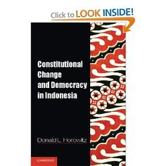 Constitutional Change and Democracy in Indonesia (Problems of International Politics) [Paperback]