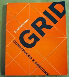 Grid - Construção e desconstrução, de Timothy Samara