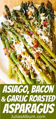 Asiago Cheese, Bacon, and Garlic Roasted Asparagus - THE BEST WAY to cook asparagus - always crunchy and crispy and not overcooked! Healthy, gluten free recipe. Perfect side dish or breakfast (along with scrambled or poached eggs).