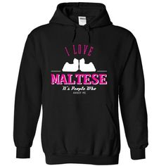 I Love Maltese  , Its People Who Annoy Me - CC - #oversized shirt #hoodie design. LIMITED AVAILABILITY => https://www.sunfrog.com/Pets/I-Love-Maltese--Its-People-Who-Annoy-Me--CC-ghbky-Black-5356835-Hoodie.html?68278