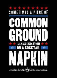 Common Ground on a Cocktail Napkin