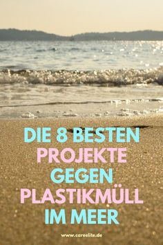 Die 8 besten Projekte gegen Plastikmüll im Meer Today I would like to introduce you to the best proj Green Life, Go Green, Movies To Watch Comedy, Plastic In The Sea, Teaching Geography, Help The Environment, Be Natural, Plastic Waste, Sustainable Living