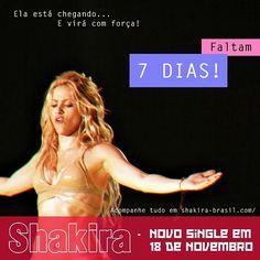 7 dias para o lançamento do novo single da Shakira!!  7 days untill the release of Shakira's new single!! #ShakiraIsComing #ShakiraBrasil #Shakira