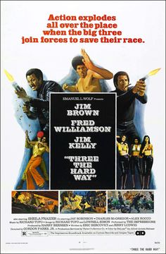 Three The Hard Way (1974) starring Jim Brown, Fred Williamson & Jim Kelly