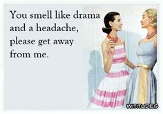drama-headache-please-get-away-ecard