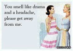 drama-headache-please-get-away-ecard