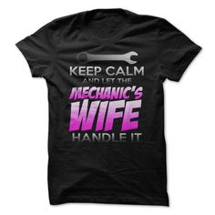 KEEP CALM : MECHANICS WIFE version T Shirt, Hoodie, Sweatshirt