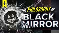 The Philosophy of Black Mirror – Wisecrack Edition - YouTube