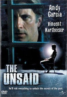 "The Unsaid (2001) Poster - ""Great twists and turns"""