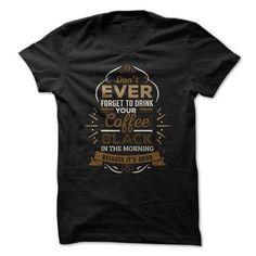 Always Coffee T Shirts, Hoodies, Sweatshirts. CHECK PRICE ==►…