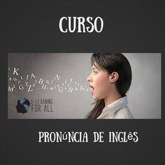 E-Learning For All: Erros de Pronúncia em Inglês Cometidos Por Brasile...