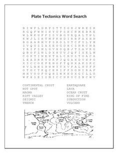 Plate Tectonics Word Search Contains The Following Terms: CONTINENTAL CRUST  HOT SPOT MAGMA RIFT VALLEY
