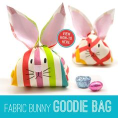 Fabric bunny goodie bag tutorial
