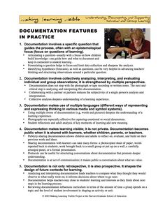 Documentation Features in Practice @ https://makinglearningvisibleresources.wikispaces.com/Documentation+Features+in+Practice