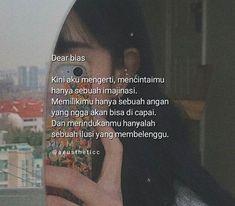 Quotes Rindu, Short Quotes, Mood Quotes, Life Quotes, Quotes Lockscreen, Cinta Quotes, Korean Quotes, Current Mood Meme, Quotes Galau