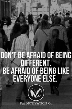 Don't be like everyone. Follow all our motivational and inspirational quotes. Follow the link to Get our Motivational and Inspirational Apparel and Home Décor. #quote #quotes #qotd #quoteoftheday #motivation #inspiredaily #inspiration #entrepreneurship #goals #dreams #hustle #grind #successquotes #businessquotes #lifestyle #success #fitness #businessman #businessWoman #Inspirational