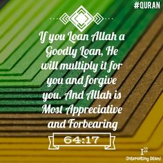 Goodly Loan (Spend in Allah's cause)