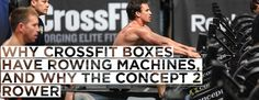 Why Crossfit Boxes Have Rowing Machines, and Why The Concept 2 Rower