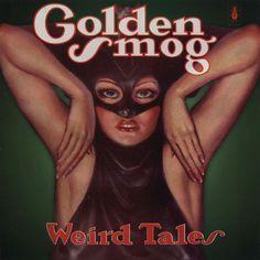 Golden Smog - Weird Tales