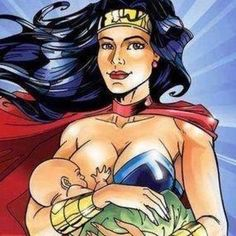 If she chose to be, Wonder Woman would definitely be Wonder Mom! More importantly, these images help normalize breastfeeding. Breastfeeding Art, World Breastfeeding Week, Breastfeeding Support, Breastfeeding Pictures, Breastfeeding Photography, Wonder Woman, After Baby, First Time Moms, First Baby