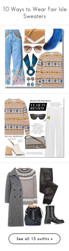 """10 Ways to Wear Fair Isle Sweaters"" by polyvore-editorial ❤ liked on Polyvore featuring fairisle, Romance Was Born, Victoria Beckham, Miss Selfridge, Chloé, Mulberry, Margot McKinney, Diane Von Furstenberg, Marni and Linda Farrow"