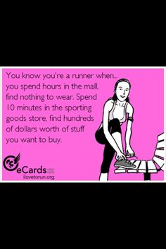 Not so much running rather than everything else! But totally applies! SHEELES SHOPPING SPREE!!!