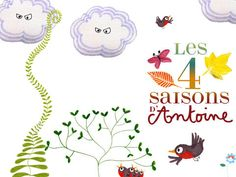 Les 4 saisons d'Antoine by France Televisions Distribution SA Pierre Richard, Film Anime, Applications, Mamamoo, Fun, France 3, Cycle 2, Televisions, Turning Pages