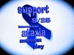 ***TODAY*** is - International #Ataxia Awareness Day: September 25th - IAAD: http://bit.ly/1lEY122    via @YouTube
