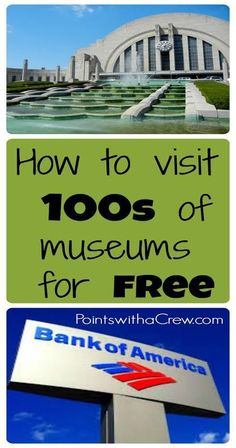 Want to visit free museums? The Bank of America Museums on Us program gives you a free museum day each month!