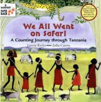 We All Went On Safari by Laurie Krebs (Love this book! I picked it up in Rwanda after looking across a lake into Tanzania)