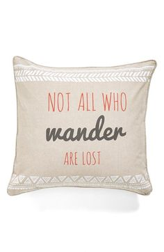Levtex 'Not All Who Wander Are Lost' Decorative Pillow available at #Nordstrom