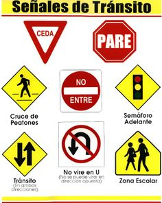 International Signs for Travellers Ceda - Slow down - Right of Way Pare - Stop Cruce de Peatones - People Crossing No Entre - Do Not Enter Semaforo Adelante - Stop Light Ahead Transite - Two way street No vire en U - No U Turn Zone Escolor - School Zone Spanish Teacher, Spanish Classroom, Teaching Spanish, Classroom Commands, Spanish Posters, Give Directions, Social Studies Activities, Activity Sheets, Learn French