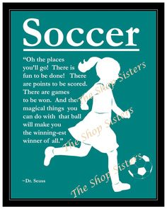 Soccer Girl Olympics Inspirational Silhouette Teal Blue Green 8 x 10 Print Wall art FREE SHIPPING