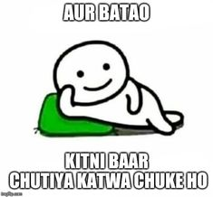 Image tagged in aur batao Funny Quotes In Hindi, Funny Attitude Quotes, Cute Quotes, Random Quotes, Funny Teacher Jokes, Teacher Humor, Funny Jokes, Sorry Memes, Funny Questions