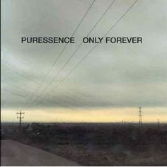 Puressence - Only Forever