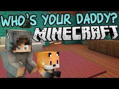MY KAWAII DADDY - Minecraft Who's Your Daddy W/Dangthatsalongname - YouTube
