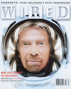 Richard Branson Wire Cover, Lead By Example, Richard Branson, Billionaire, Role Models, Inspire Me, Rebel, Magazine, Learning