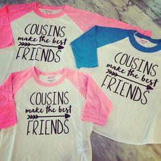 cousins make the best friends, best friends shirts, cousins shirts, big cousin shirt, family reunion shirt by myeverydaydesign on Etsy https://www.etsy.com/listing/256936487/cousins-make-the-best-friends-best