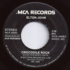 Crocodile Rock / Elton John / #1 on Billboard