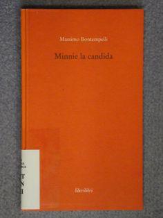 Minnie la candida / Massimo Bontempelli. - XMT BON 6MI Bon