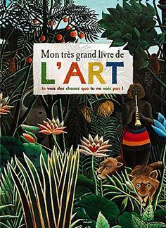 Efficace et ingénieux : Mon très grand livre de l'art : Je vois des choses que tu ne voies pas ! de Doris Kutshbach, chez Milan jeunesse. Dès 5 ans.  http://kidissimo.over-blog.com/article-efficace-et-ingenieux-mon-tres-grand-livre-de-l-art-je-vois-des-choses-que-tu-ne-voies-pas-de-doris--110707553.html#
