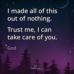 God can take care of you. Amen