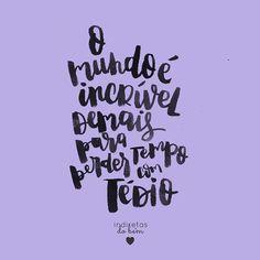 WEBSTA @ instadobem - #recadodobem: procure as coisas que fazem seu coração…