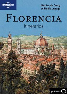 Florencia. Itinerarios (Guías Itinerarios Lonely Planet)  #MedinadeMarrakech