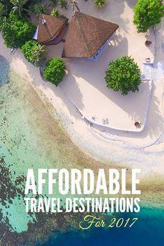 Affordable Travel Destinations for 2017