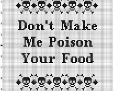 Don't Make Me Poison Your Food- Cross Stitch Pattern - Instant Download