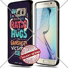 Samsung Galaxy S6 Edge Plus Ratio of Hugs to Gunshot Victims Cool Cell Phone Case Shock-Absorbing TPU Cases Durable Bumper Cover Frame Black Lucky_case26 http://www.amazon.com/dp/B018KOQHUO/ref=cm_sw_r_pi_dp_FF-wwb0KGNNW4